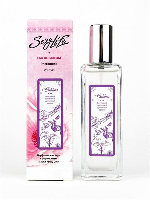 Женская парфюмерная вода с феромонами Sexy Life Sublime, 30 мл